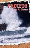 Pacific, Scott R. Welvaert, 0979308100