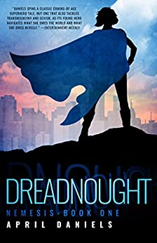 Dreadnought: Nemesis - Book One by [Daniels, April]