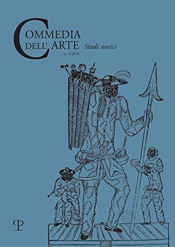 Commedia Dell'arte - Nuova Serie, N. 1, 2018: Studi Storici