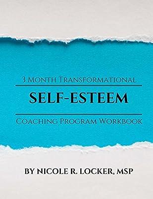Self Esteem 3 Month Transformational Coaching Program ...
