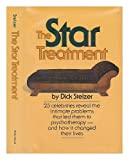 The Star Treatment, Dick Stelzer, 067252290X
