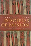Disciples of Passion (Middle East Literature In Translation)