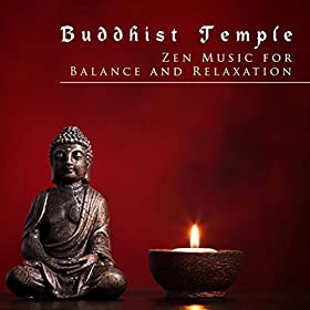 buddhist temple zen music for balance and relaxation meditation zen master deep. Black Bedroom Furniture Sets. Home Design Ideas