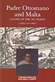 Padre Ottomano and Malta : A Story of the 1001 Nights, Campoy, Dolores and Freller, Thomas, 9993270792