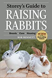 Storey's Guide to Raising Rabbits, 4th Edition: Breeds * Care * Housing (Storey's Guides)