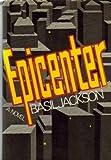 Epicenter, Basil Jackson, 0393086232