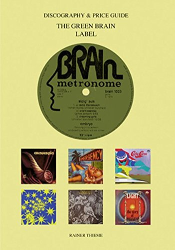 The Green Brain Label: Discography & Price Guide