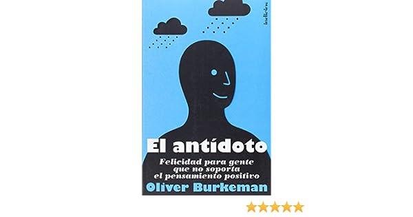 El antidoto oliver burkeman pdf