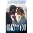 Crazy Over You
