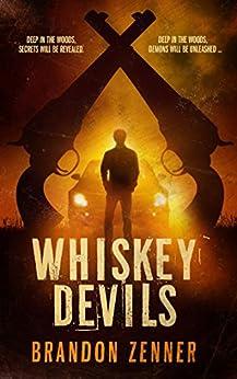 Whiskey Devils by [Zenner, Brandon]