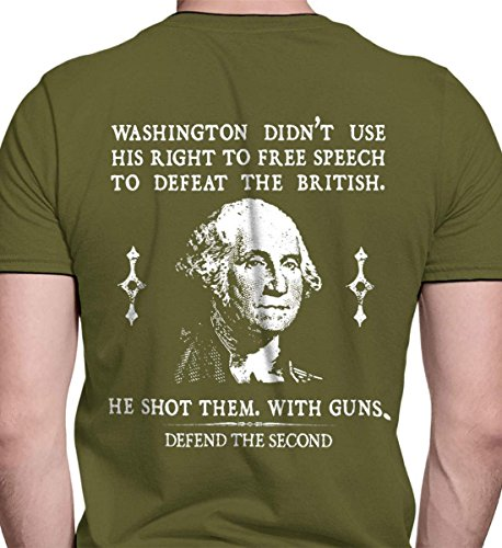 Washington Didn't use his Right to Free speec Mil Green/XL Port & Co. T-Shirt. from Sons Of Liberty