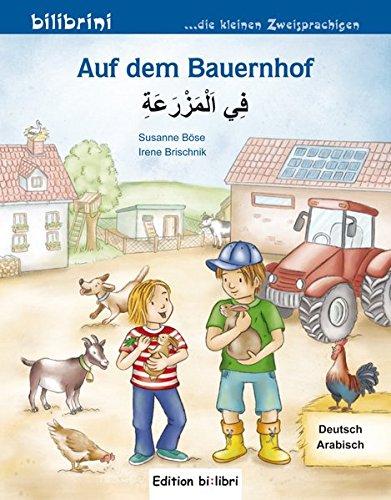 Auf dem Bauernhof: Kinderbuch Deutsch-Arabisch