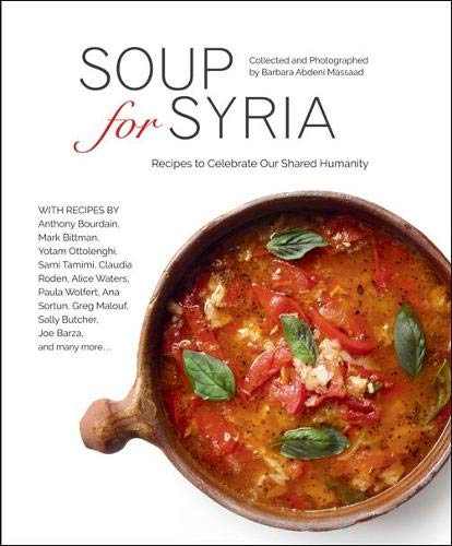 (Soup for Syria: Recipes to Celebrate our Shared Humanity)