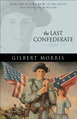 (The Last Confederate (House of Winslow Book #8))