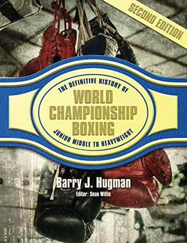 Pdf Outdoors The Definitive History of World Championship Boxing: Junior Middleweight to Heavyweight