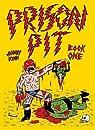 Prison Pit, book 1 par Ryan