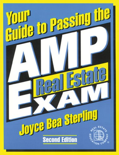 Your Guide to Passing the AMP Real Estate Exam, Version 3.0