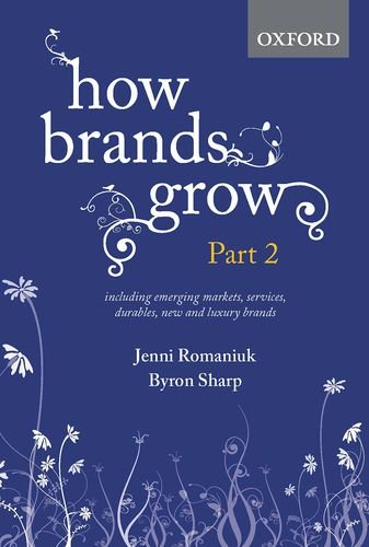 How Brands Grow: Part 2: Emerging Markets, Services, Durables, New and Luxury - Uk Brands Luxury
