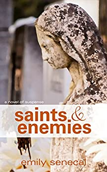 Saints and Enemies (Sliding Sideways Book 11) by [Senecal, Emily]