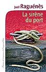 La sirène du port par Raguénès