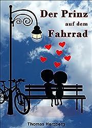 Der Prinz auf dem Fahrrad (German Edition)
