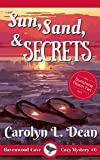 SUN, SAND, and SECRETS: A Ravenwood Cove Cozy Mystery by  Carolyn L. Dean in stock, buy online here