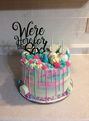 Gender Reveal We're Here for the Sex! Cake Topper by JWATERSDESIGN