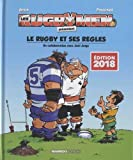 Les rugbymen - Le rugby et ses règles 2018