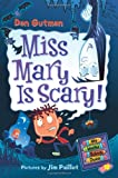 Miss Mary Is Scary!, Dan Gutman, 0061703974