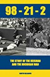 98-21-2 the Story of the Heisman and the Michigan Man, Martin Gallagher, 1468021354