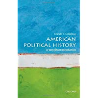 American Political History: A Very Short Introduction (Very Short Introductions)