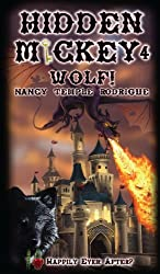 HIDDEN MICKEY 4 Wolf!: Happily Ever After? (Hidden Mickey, volume 4)