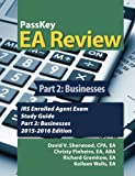 img - for PassKey EA Review Part 2;: Businesses, IRS Enrolled Agent Exam Study Guide: 2015-2016 Edition book / textbook / text book