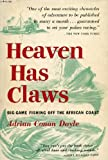 img - for Heaven has claws book / textbook / text book