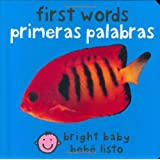 Bilingual Bright Baby First Words: Primeras Palabras