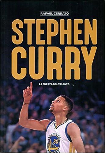 STEPHEN CURRY: Rafael Cerrato: 9788415448181: Amazon.com: Books