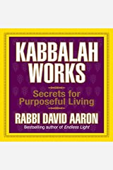 Kabbalah Works: Secrets for Purposeful Living (Your Coach in a Box) Audio CD