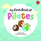 My First Book of Pilates: Pilates for Children (My First Book Of ... Series)