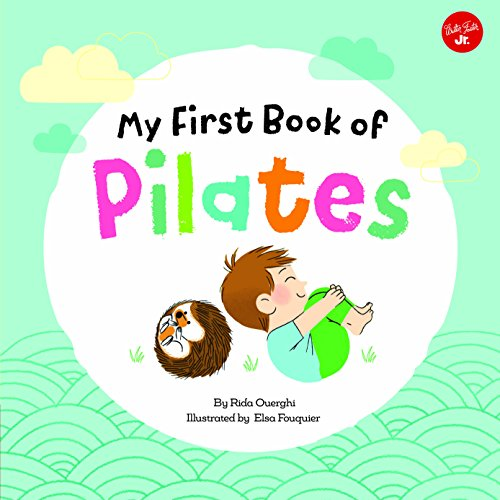My First Book of Pilates: Pilates for Children
