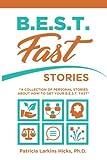 B.E.S.T. FAST Stories: