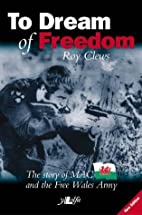 To Dream of Freedom: The Story of Mac and…