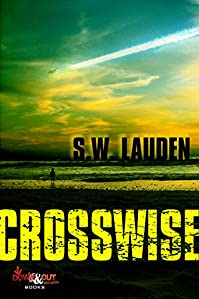 Crosswise by S. W. Lauden ebook deal