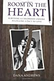 img - for Room in the Heart: Surviving a Childhood Undone, Fulfilling a Pact to Love book / textbook / text book