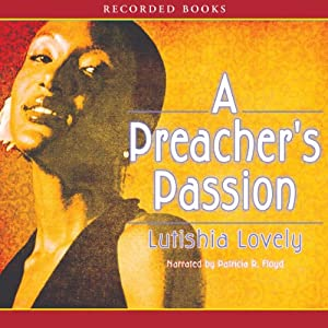 A Preacher's Passion Audiobook