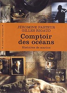 Comptoir des océans : histoires de marins, Pasteur, Jéromine