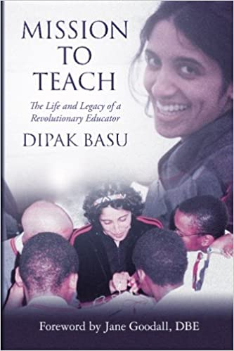 Mission to Teach: The Life and Legacy of a Revolutionary Educator