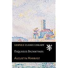 Esquisses Byzantines