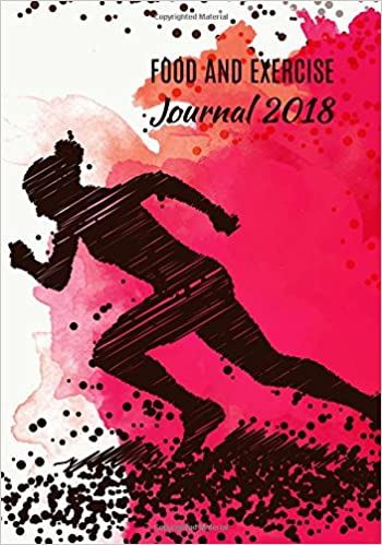 food and exercise journal 2018 a year 365 daily 52 week 2018