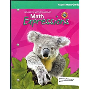 Math Expressions: Assessment Guide Grade 1 (Math Expressions 2009 - 2012) HOUGHTON MIFFLIN