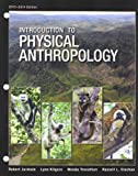 Introduction to Physical Anthropology, Jurmain, Robert and Kilgore, Lynn, 1285062035